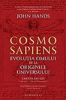 Cosmosapiens: evoluția omului de la originile universului