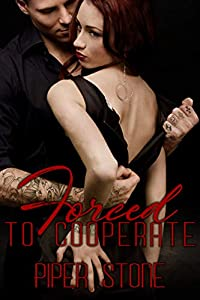 Forced to Cooperate (Mafia Masters, #3)