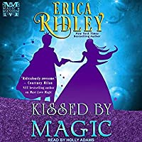 Kissed by Magic (Mayhem & Magic, #1)
