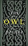 The Owl Prince (Green Labyrinth, #1)