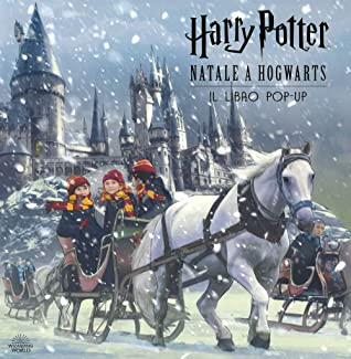Hogwarts At Christmas 2021 Harry Potter A Hogwarts Christmas Pop Up By Insight Editions