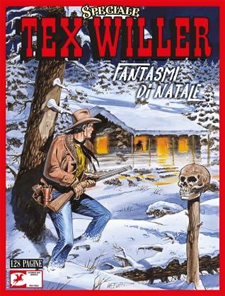 Speciale Tex Willer n. 1: Fantasmi di Natale