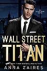 Wall Street Titan (Wall Street Titan, #1)