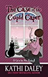 The Case of the Cupid Caper (A Cat in the Attic Mystery #3)