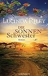 Die Sonnenschwester by Lucinda Riley