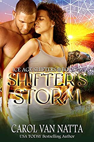Shifter's Storm (Ice Age Shifters #5) by Carol Van Natta