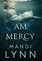 I Am Mercy