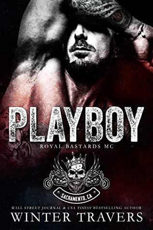 Playboy (Royal Bastards MC)