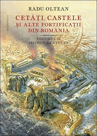 Cetăți, castele și alte fortificații din România: 2. secolul al XVI-lea