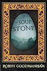 The Soup Stone by Robyn Goodmanham