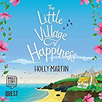 The Little Village of Happiness (Little Village of Happiness, #1)
