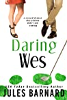 Daring Wes (Cade Brothers, #2)