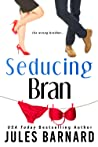 Seducing Bran (Cade Brothers, #3)