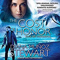 The Cost of Honor (Black Ops Confidential, #3; Band of Sisters, #3)