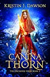 The Canina Thorn (The Unchosen Book 3)