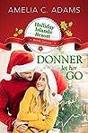 Donner Let Her Go (Holliday Islands Resort, #7)