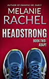 Headstrong: Book Two: Adapt