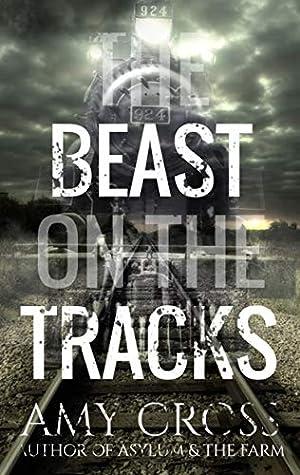 The Beast on the Tracks