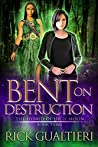 Bent On Destruction (The Hybrid of High Moon #3)