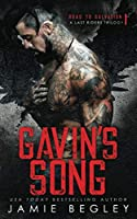 Gavin's Song: A Last Riders Trilogy