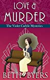 Love & Murder (The Violet Carlyle Mysteries #19)