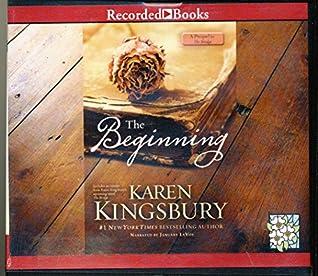The Beginning by Karen Kingsbury Unabridged CD Audiobook
