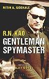 R. N. Kao: Gentleman Spymaster