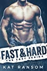 Fast & Hard (The Fast Series, #1)