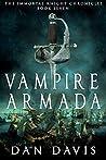 Vampire Armada (The Immortal Knight Chronicles #7)