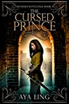 The Cursed Prince (Reversed Retellings, #3)