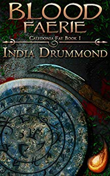 Blood Faerie Caledonia Fae 1 By India Drummond