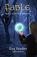 Fable (The Lorn Prophecy, #1)
