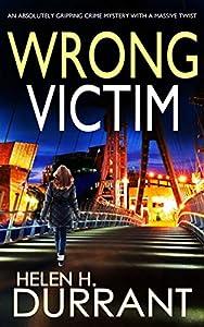 Wrong Victim  (Detective Rachel King thrillers Book 3)
