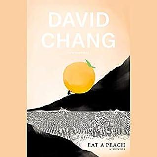 Eat a Peach by David Chang