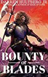 Bounty of Blades: A Cultivation Novel (The Adept Archives: Book 2)