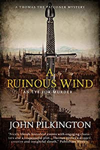 A Ruinous Wind (Thomas the Falconer Mystery Book 2)