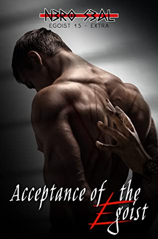 Acceptance of the Egoist (Egoist #1.5)