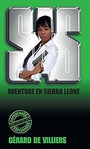 SAS 89 Aventure en Sierra Leone