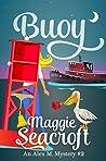 Buoy: An Alex M. Mystery #2