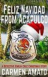 Feliz Navidad From Acapulco: A Detective Emilia Cruz Christmas Story