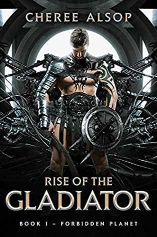 Forbidden Planet (Rise of the Gladiator, #1)