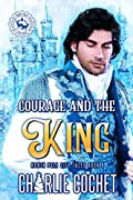 Courage and the King