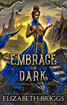Embrace the Dark (Her Elemental Dragons, #5)