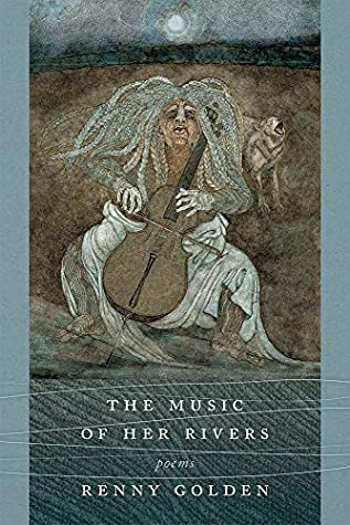 The Music of Her Rivers: Poems