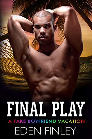 Final Play (Fake Boyfriend #6)