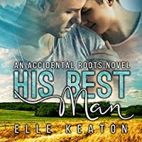 His Best Man (Accidental Roots, #7)