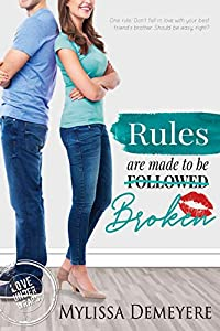 Rules are made to be Broken (Love Under Wraps Book 2)