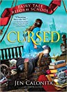 Cursed (Fairy Tale Reform School, #6)