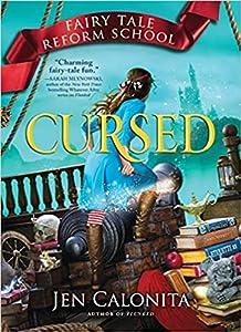 Cursed (Fairy Tale Reform School, #6)