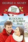 Rudolph's Runaway Bride (Holliday Islands Resort, #9)